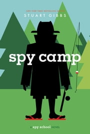 Spy Camp ebook by Stuart Gibbs