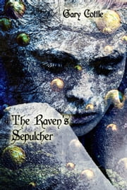 The Raven's Sepulcher ebook by Gary Cottle