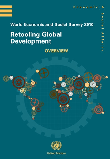 World Economic and Social Survey 2010 ebook by United Nations