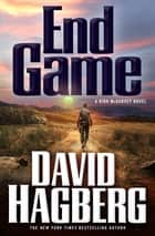 End Game - A Kirk McGarvey Novel ebook by David Hagberg