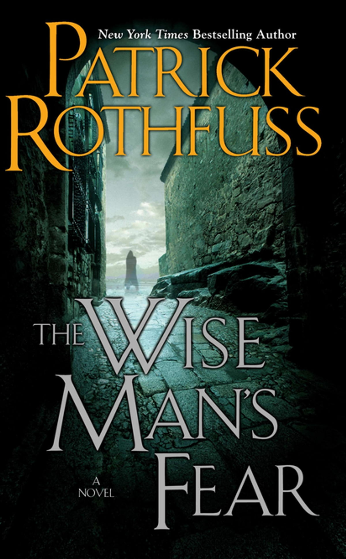The Wise Man's Fear: The Kingkiller Chronicle: Day Two Ebook By Patrick  Rothfuss  9781101486405  Rakuten Kobo