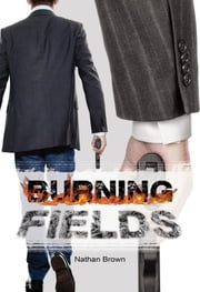 Burning Fields ebook by Nathan Brown