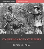 The Confessions of Nat Turner ebook by Thomas R. Gray