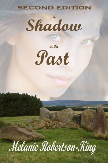 A Shadow in the Past ebook by Melanie Robertson-King
