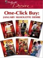One-Click Buy: January 2009 Silhouette Desire - An Officer and a Millionaire\Blackmailed Into a Fake Engagement\The Executive's Valentine Seduction\Man from Stallion Country\The Duke's Boardroom Affair\The Tycoon's Pregnant Mistress ebook by Maureen Child, Leanne Banks, Merline Lovelace,...