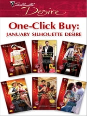 One-Click Buy: January 2009 Silhouette Desire - An Officer and a Millionaire\Blackmailed Into a Fake Engagement\The Executive's Valentine Seduction\Man from Stallion Country\The Duke's Boardroom Affair\The Tycoon's Pregnant Mistress ebook by Maureen Child,Leanne Banks,Merline Lovelace,Annette Broadrick,Michelle Celmer,Maya Banks