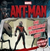 Marvel's Ant-Man: The Incredible Shrinking Suit ebook by Chris Strathearn