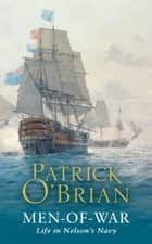 Men-of-War ebook by Patrick O'Brian