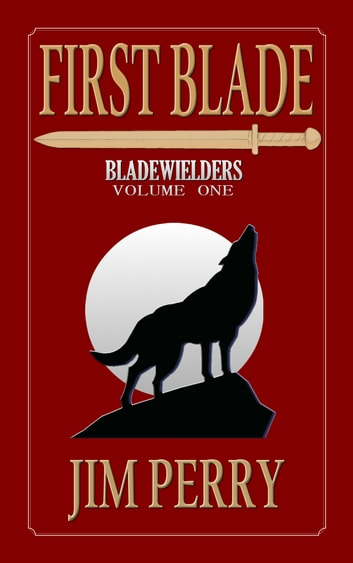 First Blade ebook by Jim Perry