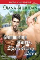 Glimmering Waters, Sparkling Love ebook by Diana Sheridan