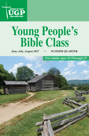 Young People's Bible Class ebook by Union Gospel Press