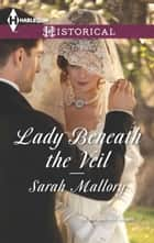Lady Beneath the Veil 電子書 by Sarah Mallory