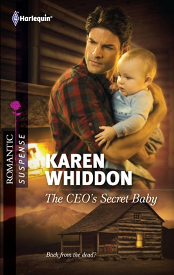 The CEO's Secret Baby ebook by Karen Whiddon
