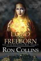 Lord of the Freeborn ebook by Ron Collins