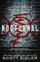 Nocturnal ebook by Scott Sigler
