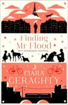 Finding Mr Flood eBook by Ciara Geraghty, Ciara Geraghty