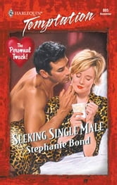 Seeking Single Male ebook by Stephanie Bond