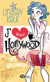 J'aime Hollywood ebook by Lindsey Kelk