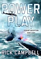 Power Play eBook by Rick Campbell