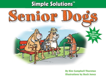Senior Dogs ebook by Kim Campbell Thornton