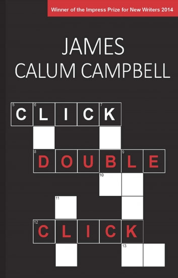 Click, Double-Click ebook by James Calum Campbell