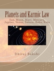 Planets and Karmic Law ebook by Dhiraj Bakshi
