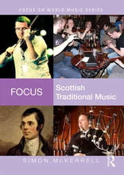 Focus: Scottish Traditional Music ebook by Simon McKerrell
