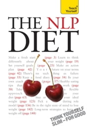 The NLP Diet: Teach Yourself - Think Yourself Slim - For Good ebook by Jeff Archer