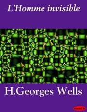 L'Homme invisible ebook by H.Georges Wells