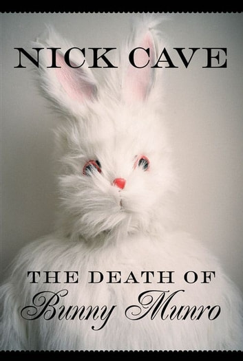 Death Of Bunny Munro ebook by Nick Cave