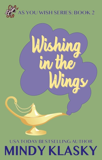 Wishing in the Wings ebook by Mindy Klasky