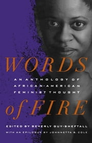 Words of Fire - An Anthology of African-AmericanFeminist Thought ebook by Beverly Guy-Sheftall