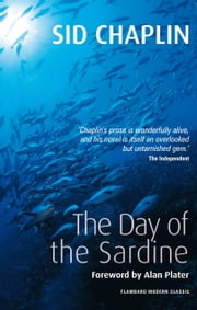The Day of the Sardine ebook by Sid Chaplin