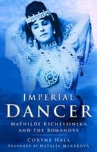 Imperial Dancer ebook by Coryne Hall