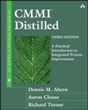 CMMII Distilled - A Practical Introduction to Integrated Process Improvement ebook by Dennis M. Ahern,Aaron Clouse,Richard Turner