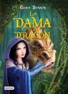 La dama y el dragón ebook by Gema Bonnín Sánchez