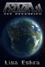 Astra: The Reckoning ebook by Lisa Eskra