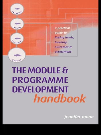 The module and programme development handbook ebook by jennifer moon the module and programme development handbook a practical guide to linking levels outcomes and fandeluxe Choice Image