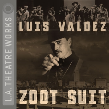 Zoot Suit audiobook by Luis Valdez