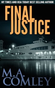 Final Justice (Justice #3) ebook by M A Comley