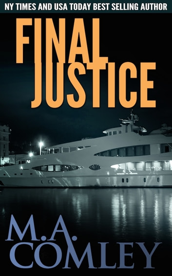 Final Justice ebook by M A Comley