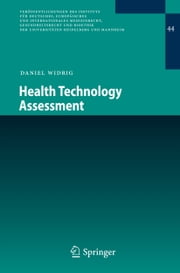 Health Technology Assessment ebook by Daniel Widrig