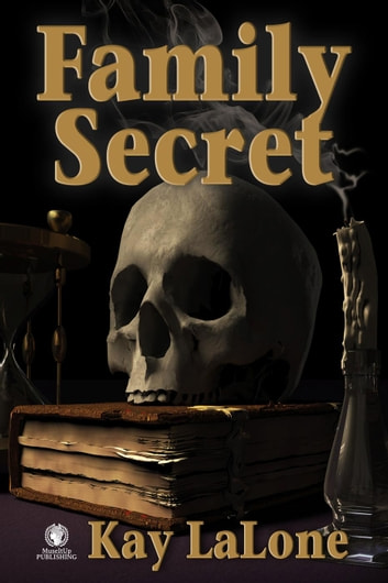 Family Secret ebook by Kay LaLone
