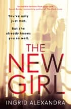 The New Girl ebook by Ingrid Alexandra