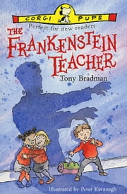The Frankenstein Teacher ebook by Tony Bradman