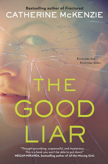 The Good Liar ebook by Catherine McKenzie
