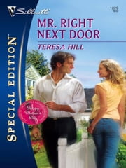 Mr. Right Next Door ebook by Teresa Hill
