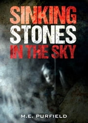 Sinking Stones in the Sky - Miki Radicci, #8 ebook by M.E. Purfield