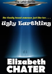 Ugly Earthling ebook by Elizabeth Chater
