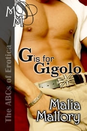 G is for Gigolo ebook by Malia Mallory